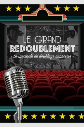 LE GRAND REDOUBLEMENT