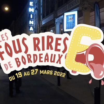 Les Fous Rires de Bordeaux : découvrez notre nouveau teaser !