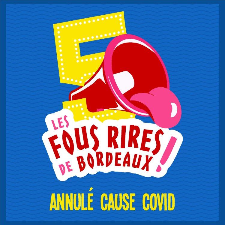 Les Fous Rires de Bordeaux : annulation de l'édition 2021