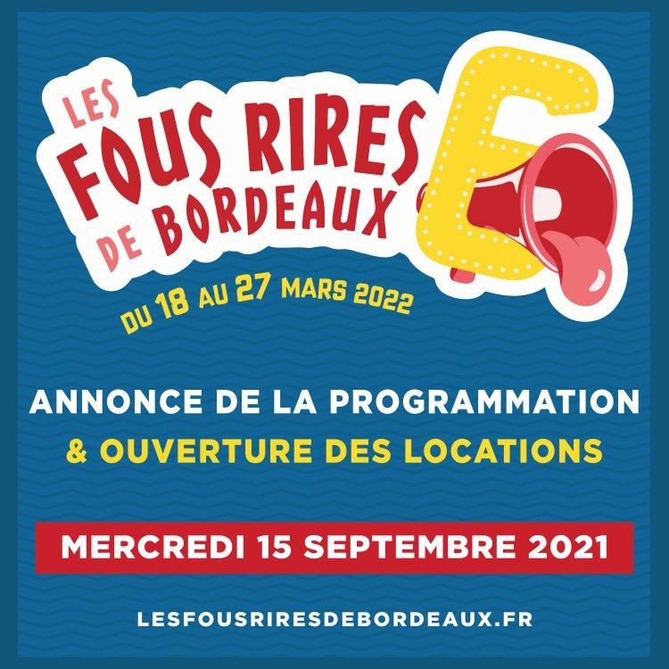 Les Fous Rires de Bordeaux repartent pour une 6ème édition !