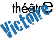 THEATRE VICTOIRE
